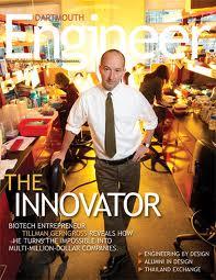 Tillman Gerngross, Dartmouth engineer extraordinaire